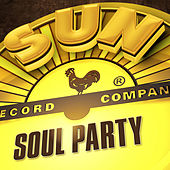 Sun Records - Soul Party by Various Artists