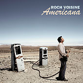 Play & Download Americana by Roch Voisine | Napster