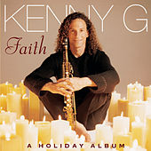 Faith - A Holiday Album von Kenny G