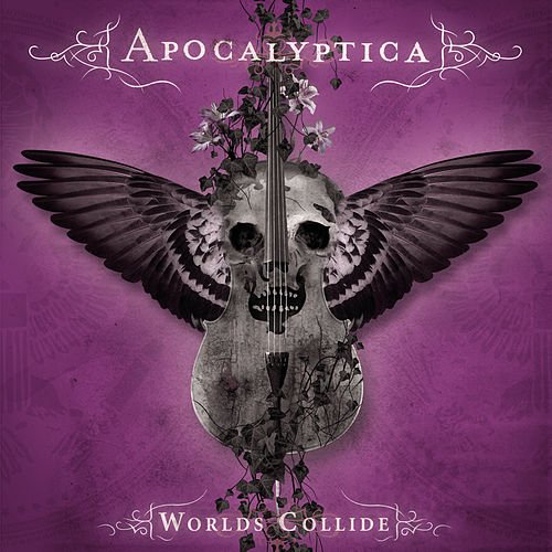 Play & Download Worlds Collide by Apocalyptica | Napster