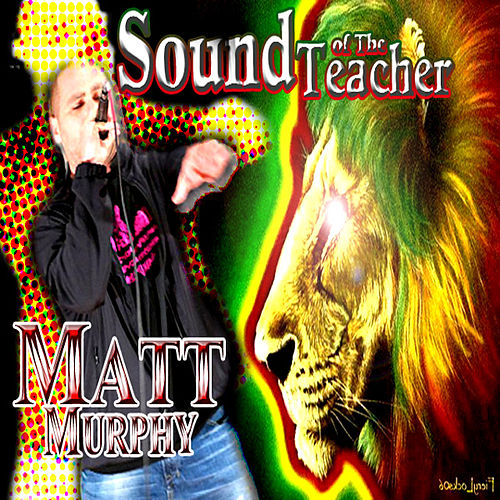 Play & Download Sound Of The Teacher by Matt