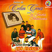Play & Download Exitos de Celia Cruz Con la Sonora Matancera by El Super Show De Los Vaskez | Napster
