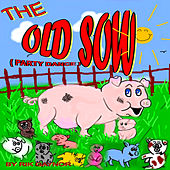 The Old Sow (Party Dance) by Rik Gaynor