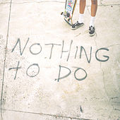 Nothing to Do by Bleeding Knees Club