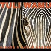 Tuli Wamu by Philip Aaberg