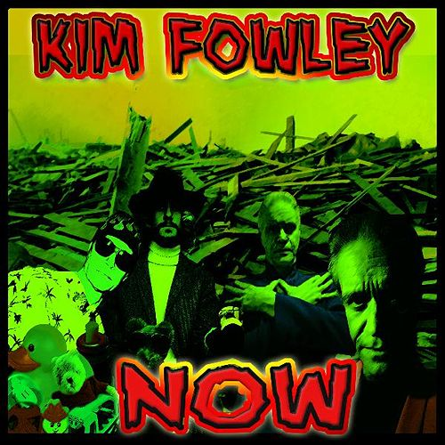 Play & Download Now by Kim Fowley | Napster