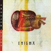 Play & Download Hello & Welcome by Enigma | Napster