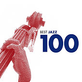 Best Jazz 100 von Various Artists