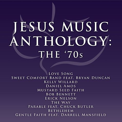 Play & Download Jesus Music Anthology - The '70's by Various Artists | Napster