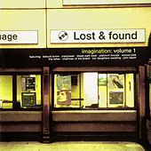 Play & Download Lost And Found Volume 1 : Imagination by Various Artists | Napster