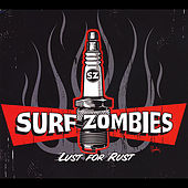 Lust for Rust by The Surf Zombies