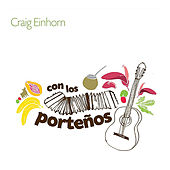 Play & Download Con los Porteños by Craig Einhorn | Napster