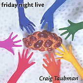 Play & Download Friday Night Live by Craig Taubman | Napster