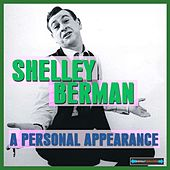 Play & Download A Personal Appearance Remastered by Shelley Berman | Napster