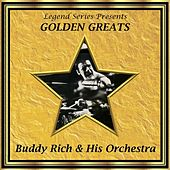 Play & Download Legend Series Presents Golden Greats - Buddy Rich and His Orchestra by Buddy Rich | Napster