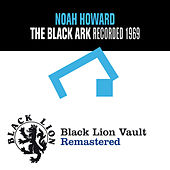 The Black Ark by Noah Howard