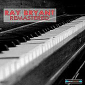 Play & Download Ray Bryant Remasterd by Ray Bryant | Napster