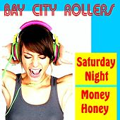 Saturday Night by Bay City Rollers
