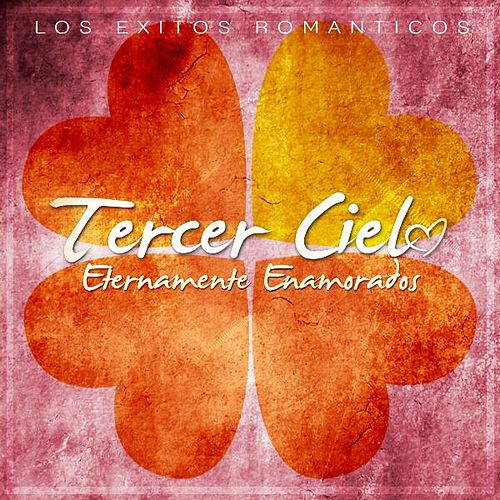 Play & Download Eternamente Enamorados by Tercer Cielo | Napster