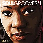 Lifestyle2 - Soul Grooves Vol 1 von Various Artists