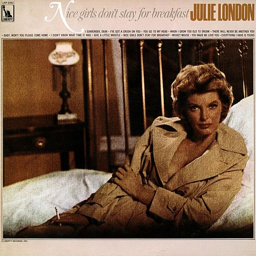 Play & Download Nice Girls Don't Stay for Breakfast by Julie London | Napster