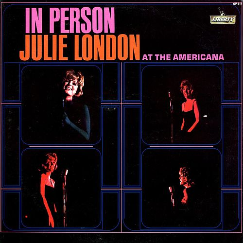 Play & Download In Person At the Americana by Julie London | Napster