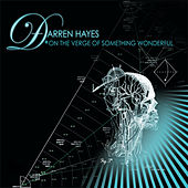 On The Verge Of Something Wonderful by Darren Hayes