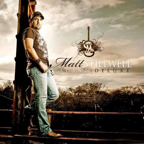 Shine Deluxe by Matt Stillwell