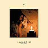 Earotic Ballads von Various Artists