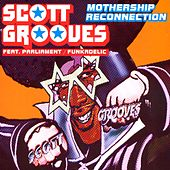 Mothership Reconnection (Remix Album) by Scott Grooves