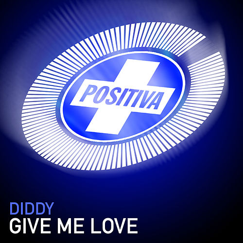 Give Me Love by Puff Daddy