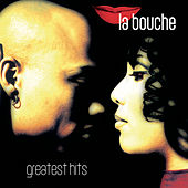 Greatest Hits by La Bouche