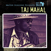 Martin Scorsese Presents The Blues: Taj Mahal von Taj Mahal
