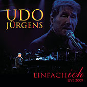 Play & Download Einfach ich - live 2009 by Udo Jürgens | Napster