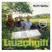 Play & Download Lauschgift - Jubiläums-Edition by Die Fantastischen Vier | Napster