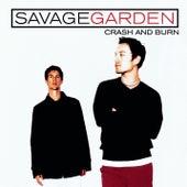 Crash And Burn by Savage Garden