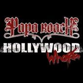 Hollywood Whore von Papa Roach