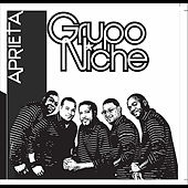 Play & Download Aprieta by Grupo Niche | Napster