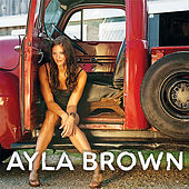 Play & Download Ayla Brown by Ayla Brown | Napster