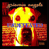 Play & Download Undefeated by Grievous Angels | Napster