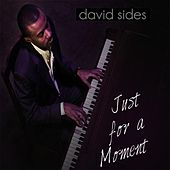 Just a Moment - Single by David Sides