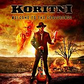 Welcome to the Crossroads by Koritni