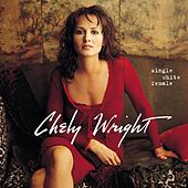 Single White Female von Chely Wright