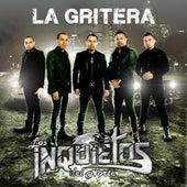 Play & Download La Gritera by Los Inquietos Del Norte | Napster