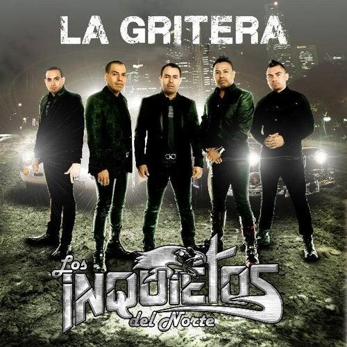 La Gritera by Los Inquietos Del Norte