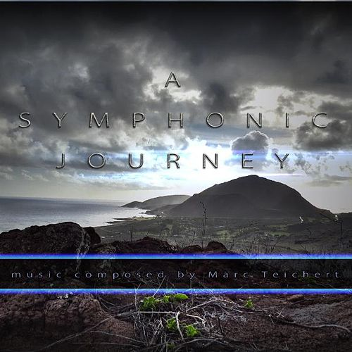 A Symphonic Journey by Marc Teichert