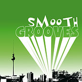 Smooth Grooves von Various Artists