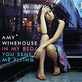 In My Bed/You Sent Me Flying von Amy Winehouse
