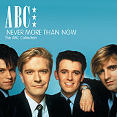 Never More Than Now - The ABC Collection von ABC