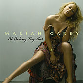 We Belong Together von Mariah Carey
